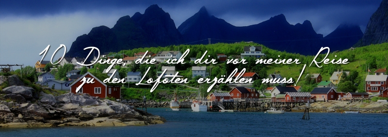 10_tips_planung_reise_norwegen_lofoten