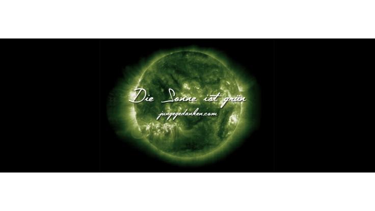 die_sonne_ist_grün