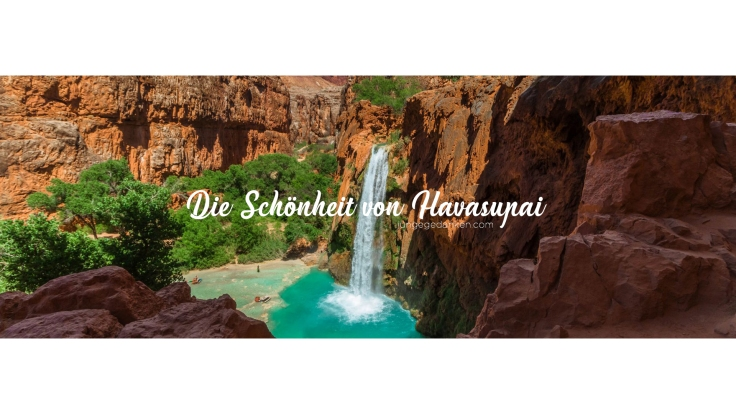 die_schönheit_von_havasupai_header