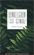 dunkelgrün_fast_schwarz_mareike_fallwickl_buchcover